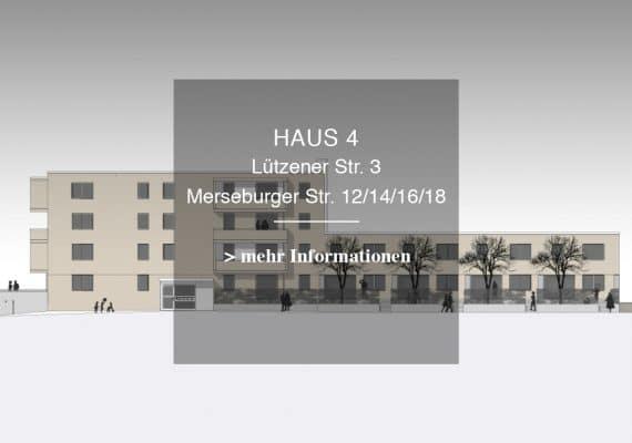 Haus 4 – LÜTZENER STR. 3 / MERSEBURGER STR. 12/ 14/ 16/ 18