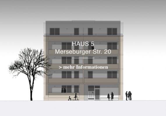 Haus 5 – MERSEBURGER STR. 20