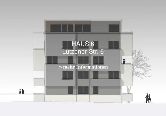 Haus 6 – LÜTZENER STR. 5