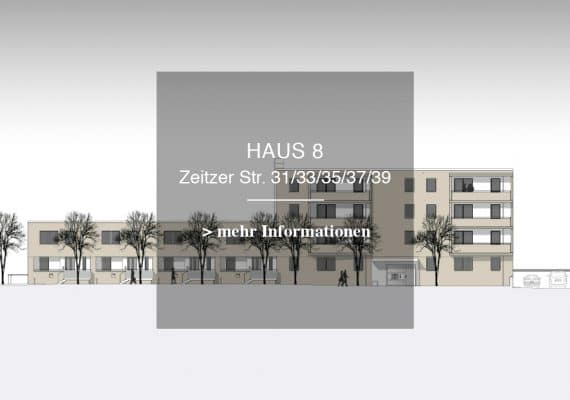 Haus 8 -ZEITZER STR. 31/ 33/ 35/ 37/ 39